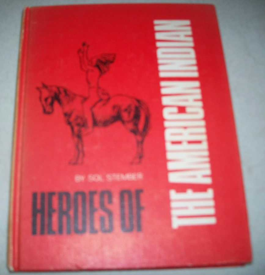 Heroes of the American Indian, Stember, Sol