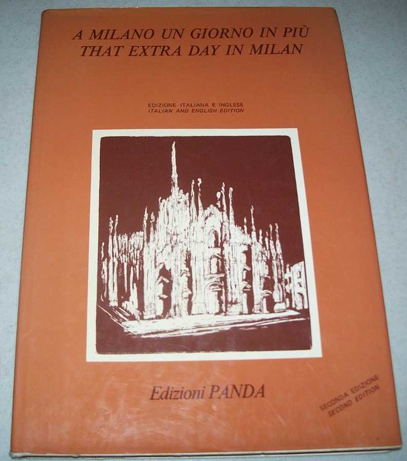 A Milano un Giorno in Piu/That Extra Day in Milan (Italian and English Edition), N/A