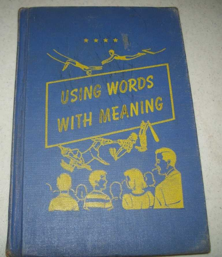 Using Words With Meaning (Word Power Through Spelling), Billington, Lillian E.