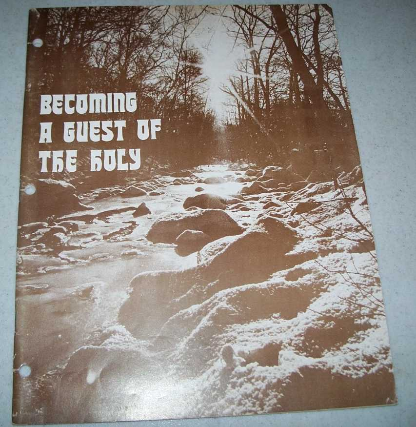Becoming a Guest of the Holy: A Guide to Experiencing Life in the Spirit, Morgan, Peter
