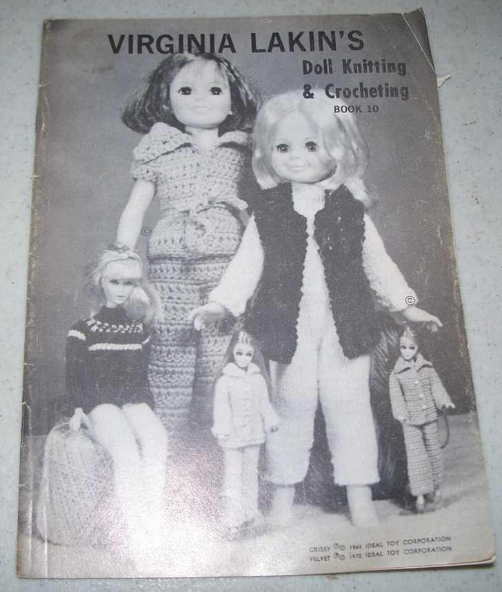Virginia Lakin's Doll Knitting and Crocheting Book 10, Lakin, Virginia