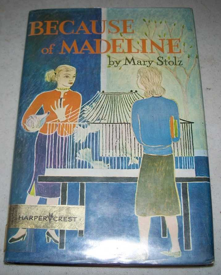 Because of Madeline, Stolz, Mary