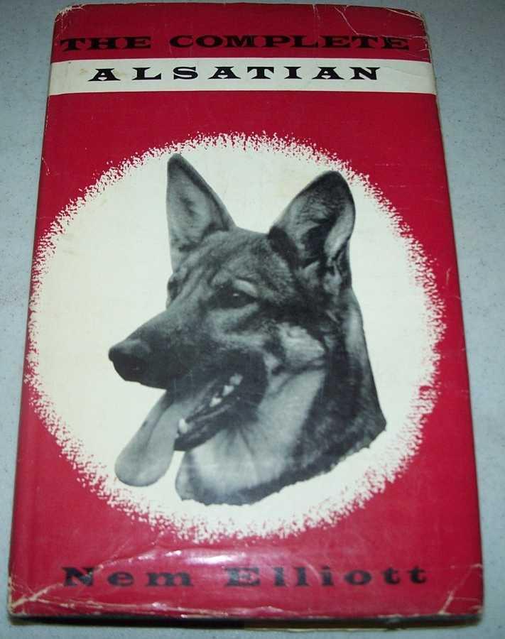 The Complete Alsatian (The German Shepherd Dog), Elliott, Nem