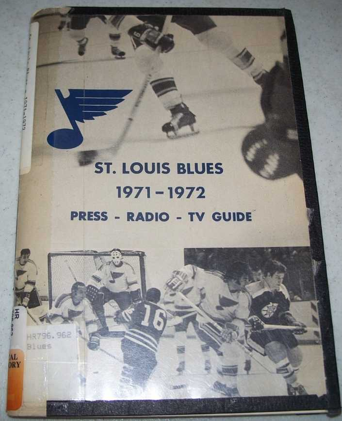Blue Notes 1971-1972: Official Guide of the St. Louis Blues Hockey Club, Salomon, Alan (ed.)