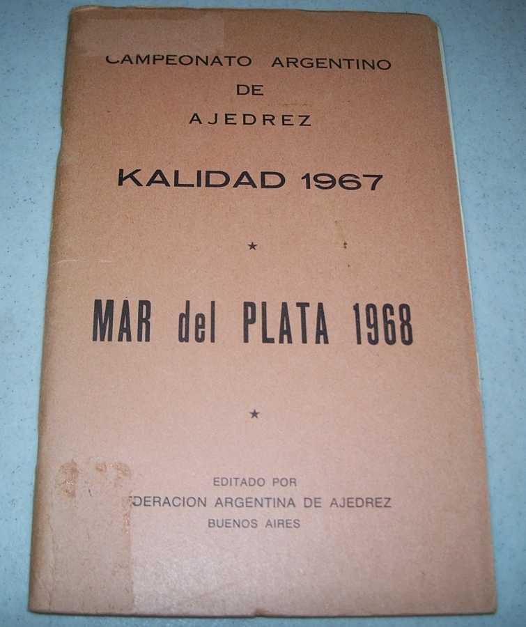 Campeonato Argentino de Ajedrez Kalidad 1967: Mar del Plata 1968, Gerschaan, Jose; others