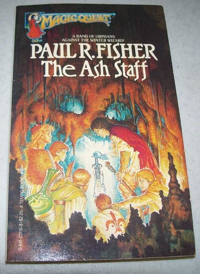 The Ash Staff (Magicquest #4), Fisher, Paul R.