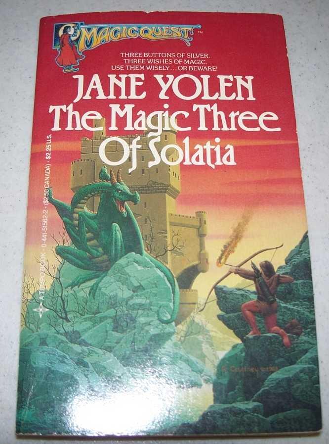 The Magic Three of Solatia (Magicquest #8), Yolen, Jane