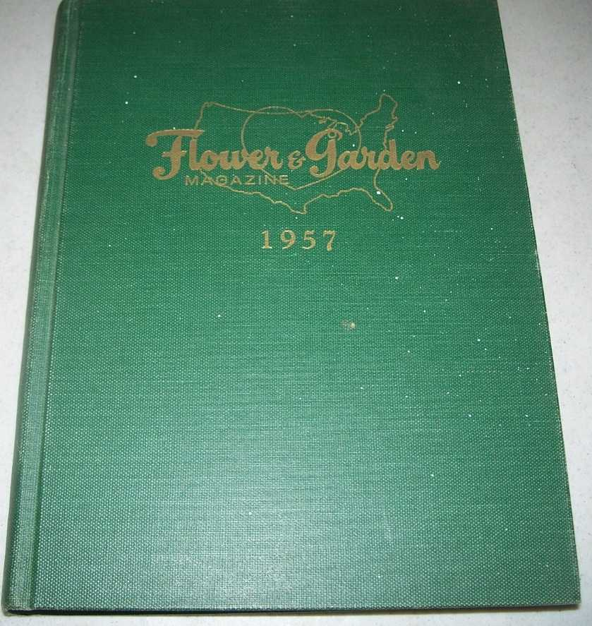Flower and Garden Magazine 1957, Bound Volume of All 12 Issues, N/A