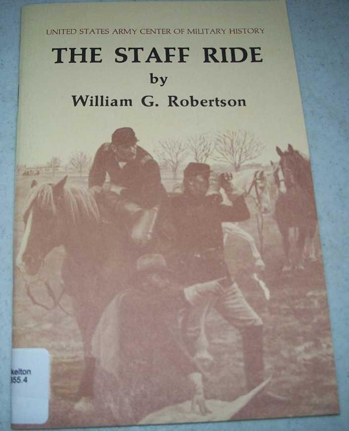 The Staff Ride, Robertson, William Glenn