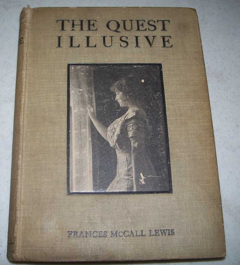 The Quest Illusive: Truth vs. Fiction, Lewis, Frances McCall