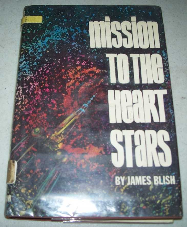 Mission to the Heart Stars, Blish, James