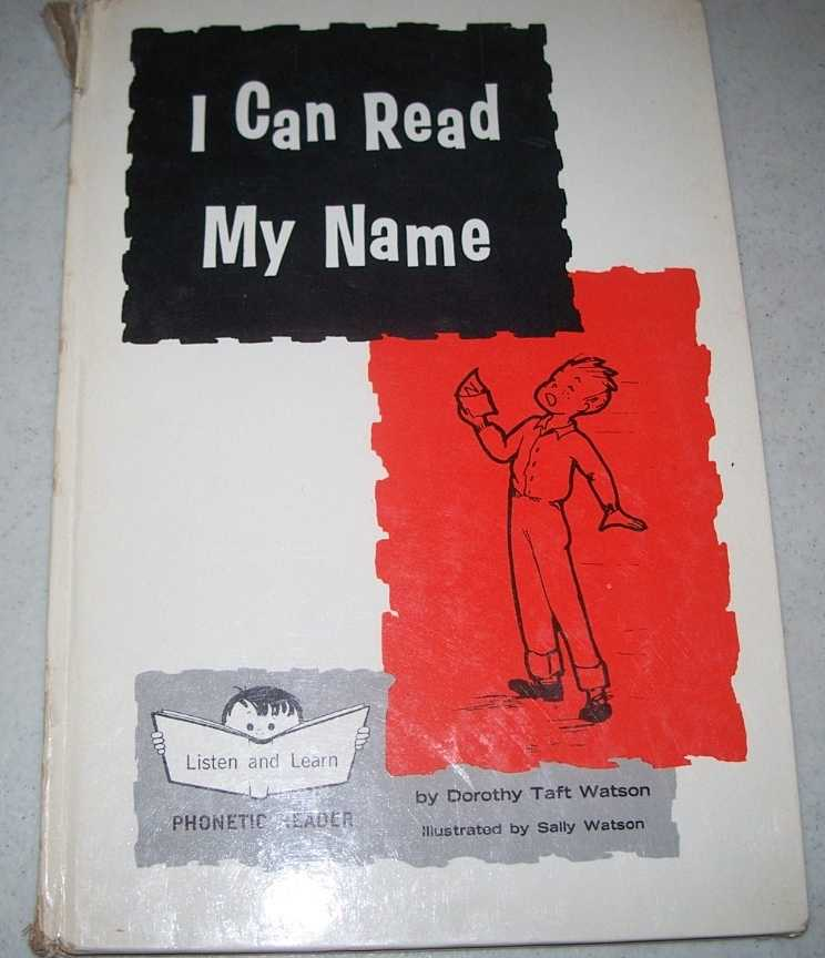 I Can Read My Name (Listen and Learn Phonetic Reader), Watson, Dorothy Taft
