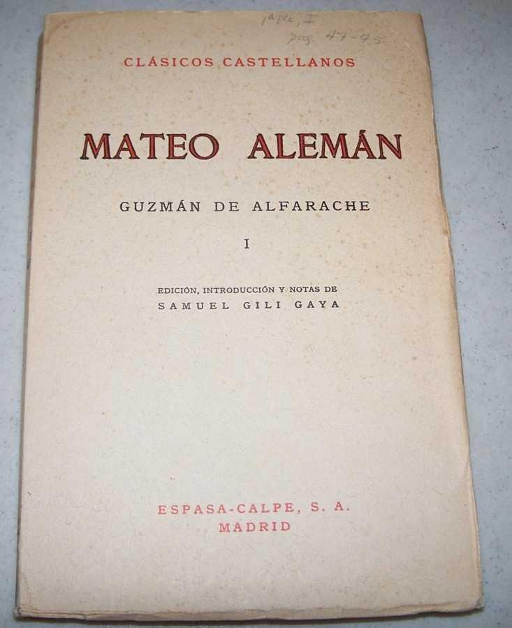 Guzman de Alfarache I (Clasicos Castellanos 73), Aleman, Mateo