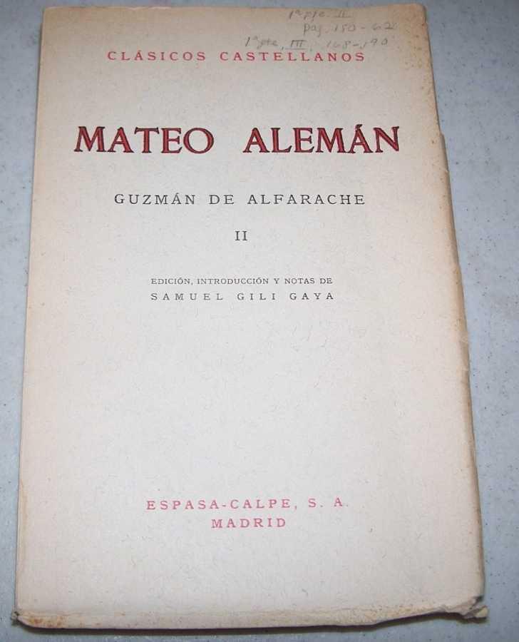 Guzman de Alfarache II (Clasicos Castellanos 83), Aleman, Mateo