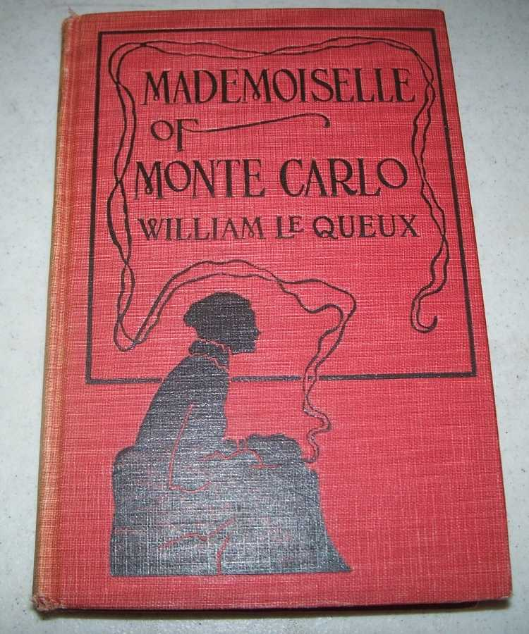 Mademoiselle of Monte Carlo, Le Queux, William