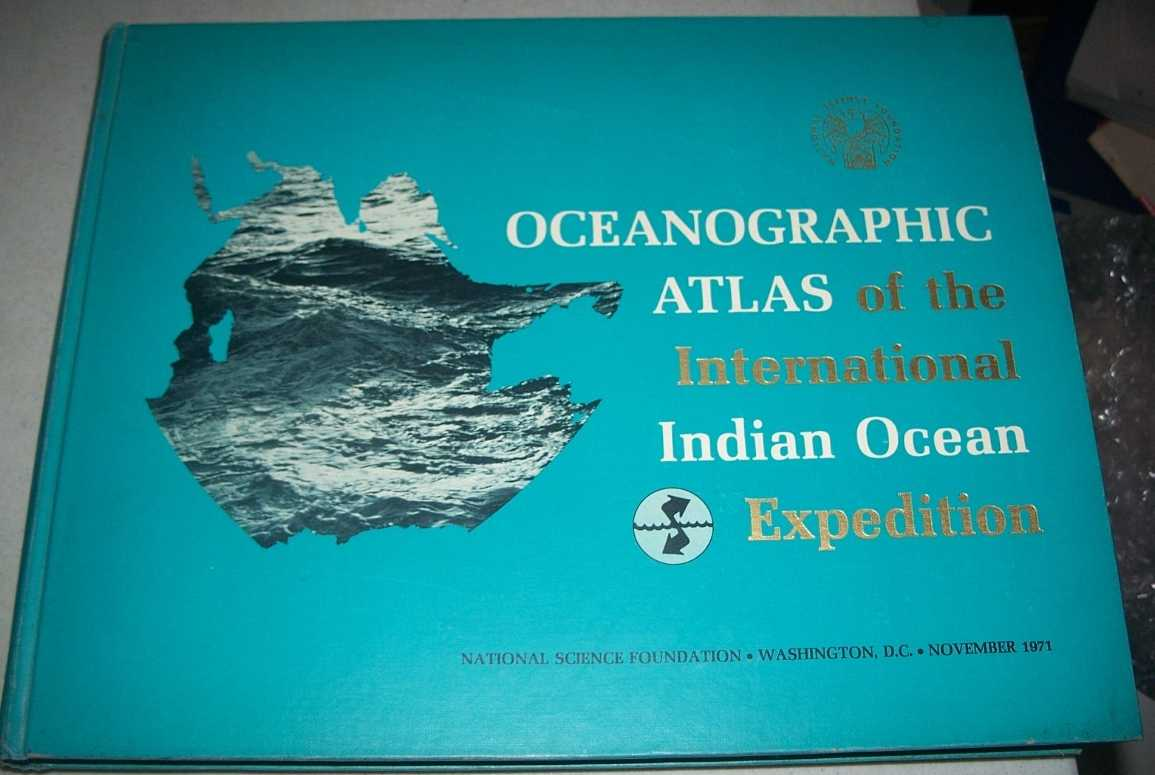 Oceanographic Atlas of the International Indian Ocean Expedition, Wyrtki, Klaus with Bennett, Edward B and Rochford, David J.