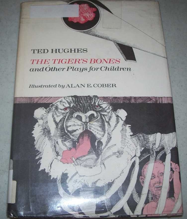 The Tiger's Bones and Other Plays for Children, Hughes, Ted