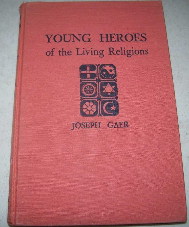 Young Heroes of the Living Religions, Gaer, Joseph