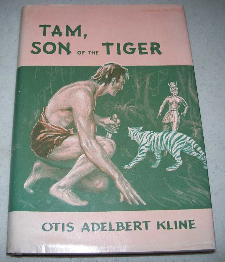 Tam, Son of the Tiger, Kline, Otis Adelbert
