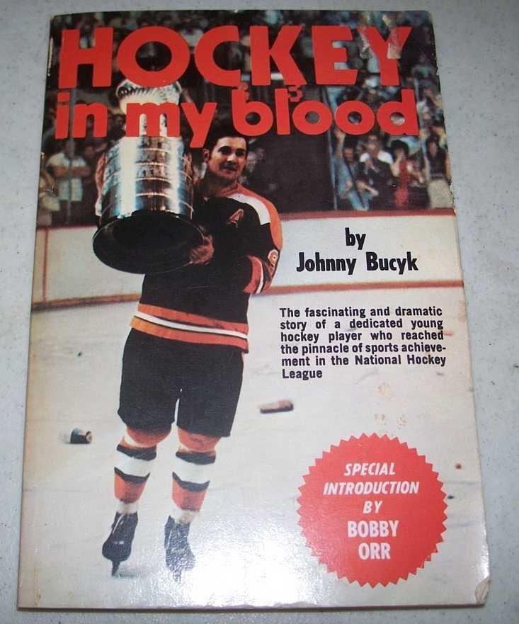 Hockey in My Blood, Bucyk, Johnny