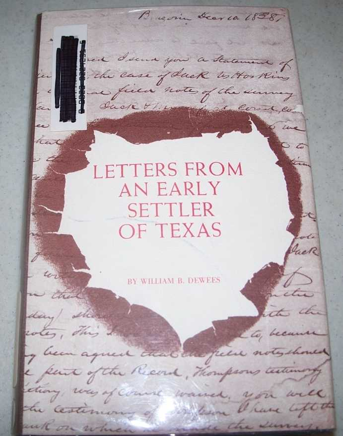 Letters from an Early Settler of Texas, Dewees, W.B.