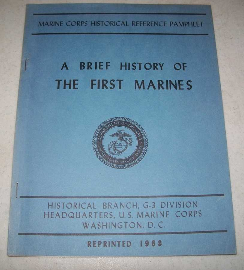 A Brief History of the 1st Marines (Marine Corps Historical Reference Pamphlet), Johnstone, Major John H.
