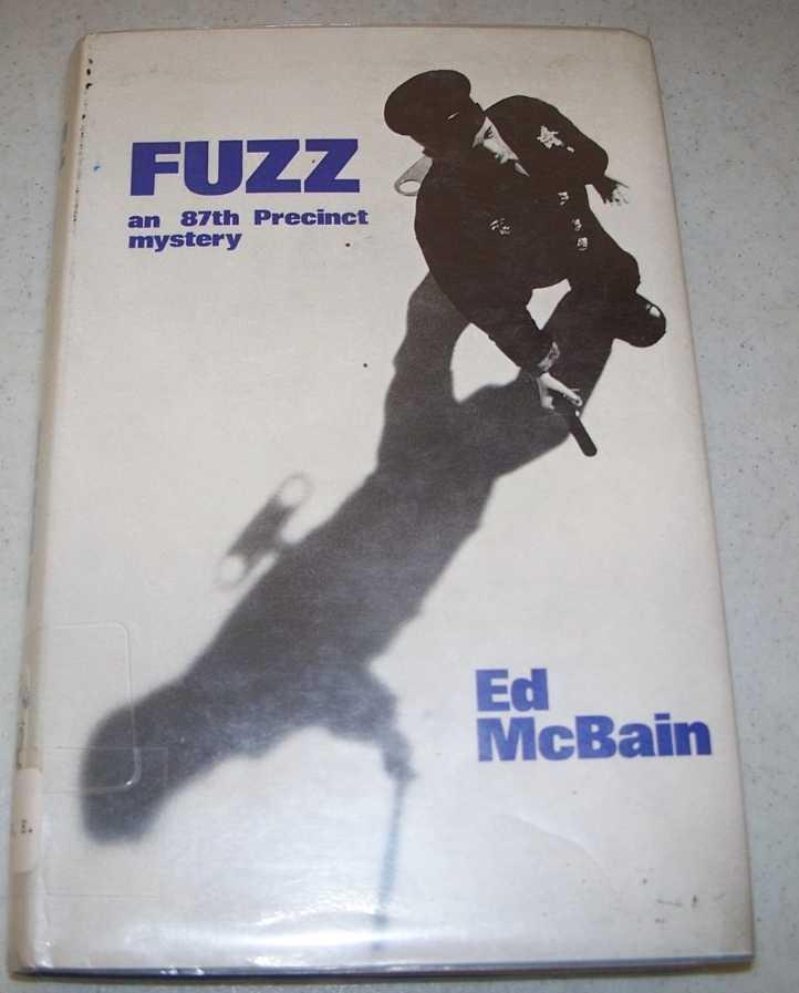 Fuzz: An 87th Precinct Mystery, McBain, Ed