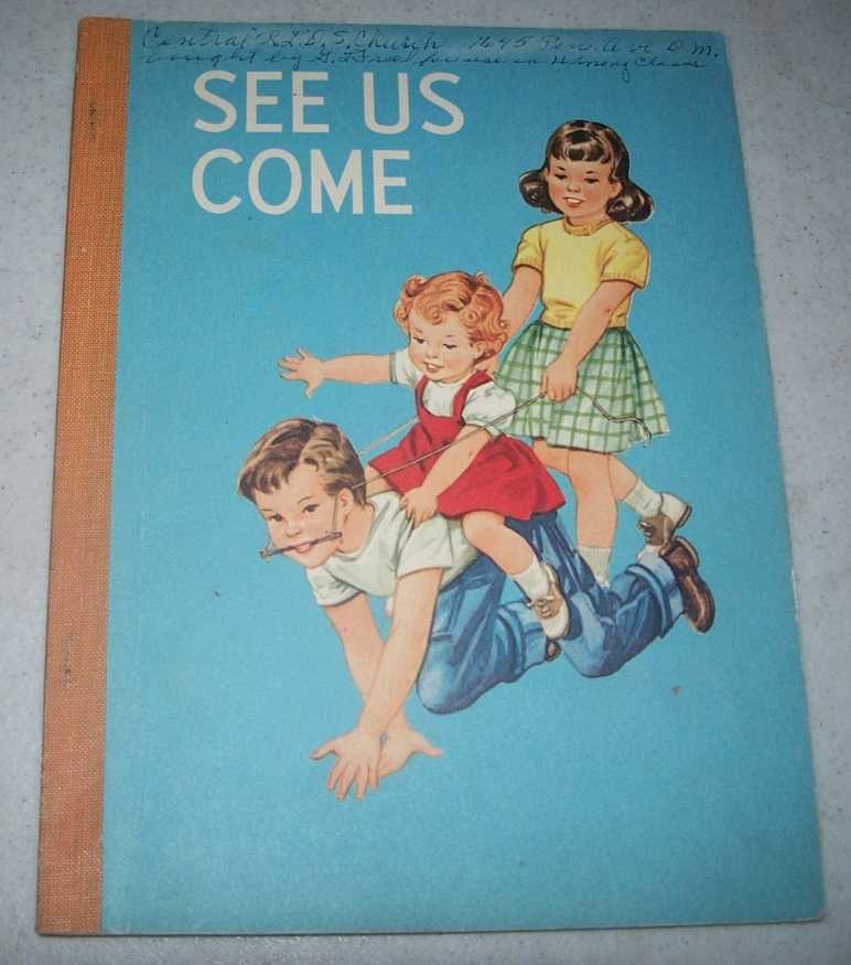 See Us Come: The Developmental Reading Series, A Basic Reading Program, First Level Pre-Primer of Companion Books, 1963 Edition, Bond, Guy L.; Dorsey, Grace A.; Cuddy, Marie C.; Wise, Kathleen