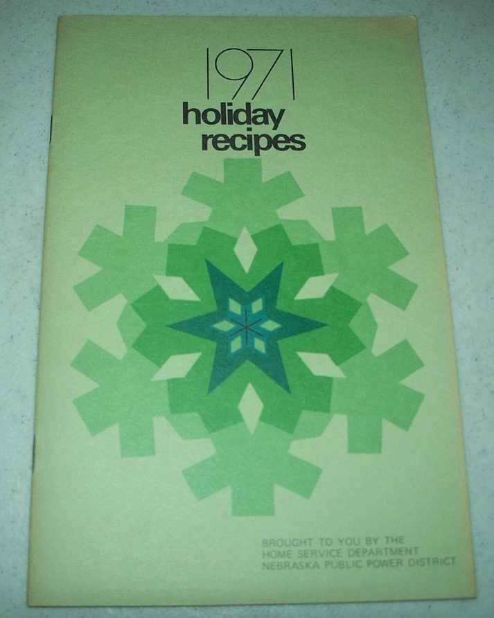 1971 Holiday Recipes Brought to You by the Home Service Department, Nebraska Public Power District, Various