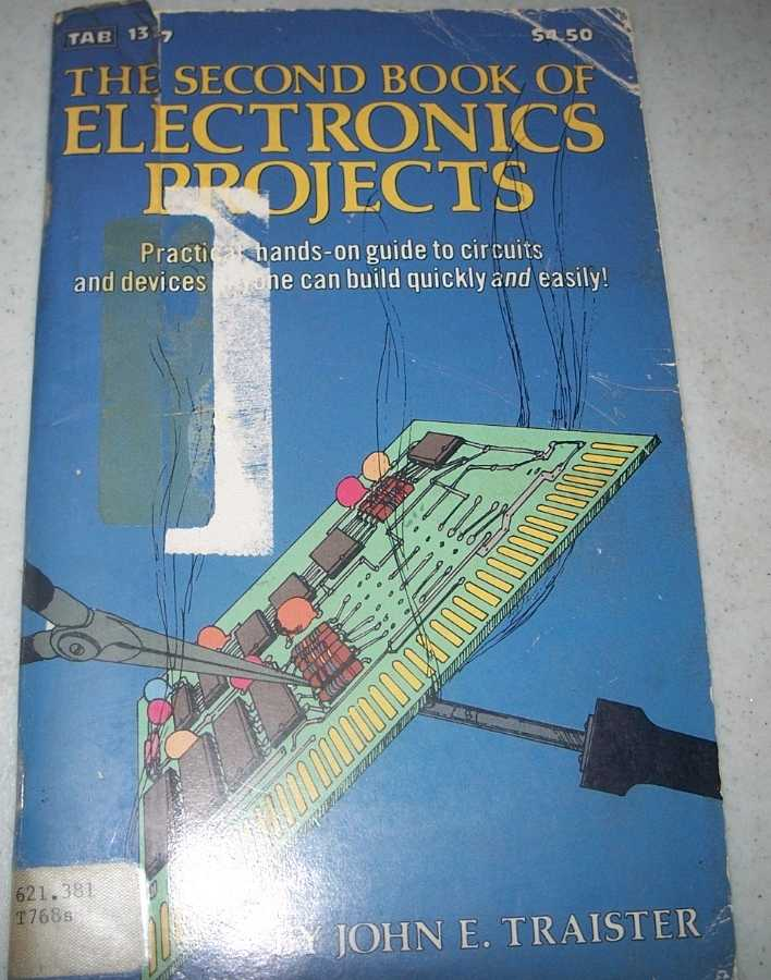 The Second Book of Electronics Projects, Traister, John E.
