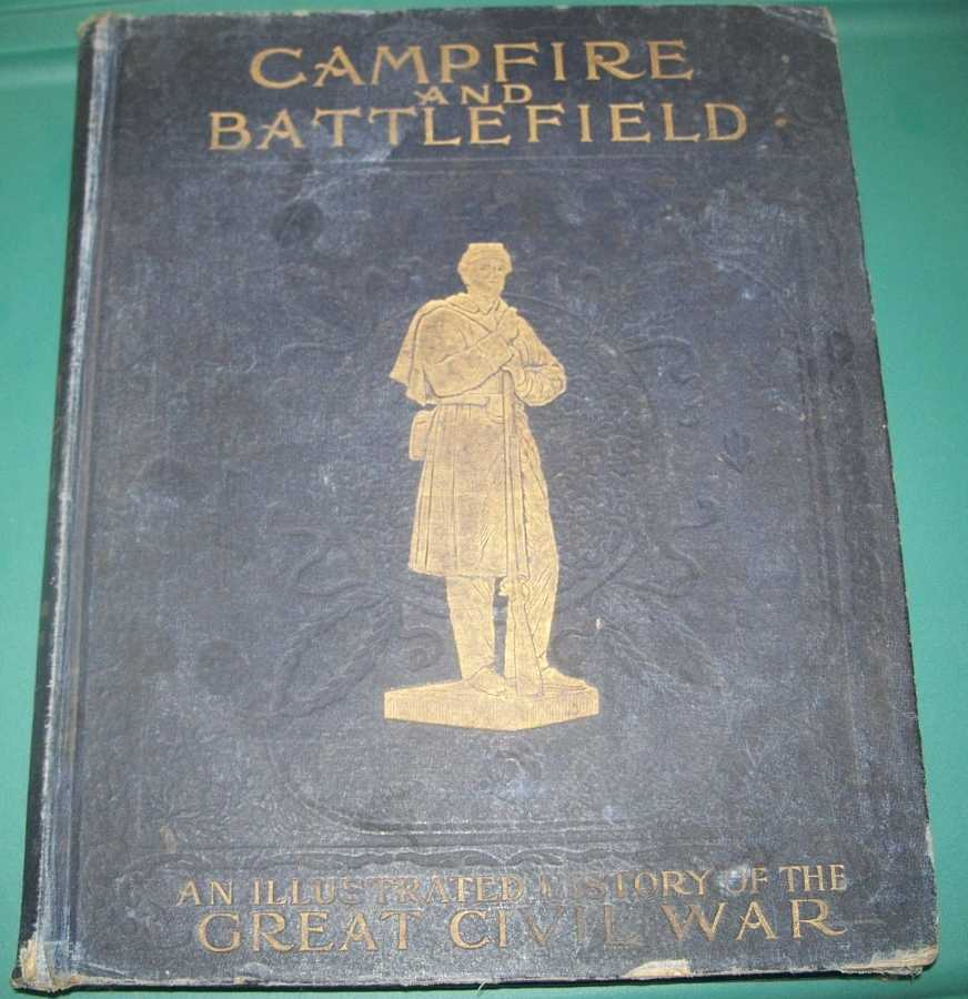 Campfire and Battlefield: History of the Conflicts and Campaigns of the Great Civil War in the United States, Johnson, Rossiter