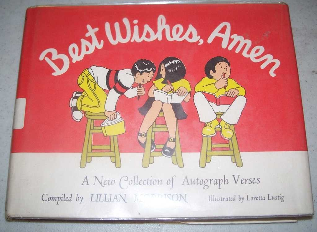 Best Wishes, Amen: A New Collection of Autograph Verses, Morrison, Lillian