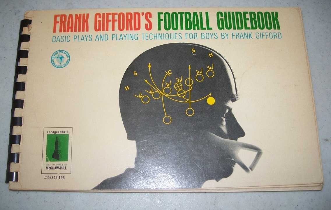 Frank Gifford's Football Guidebook: Basic Plays and Playing Techniques for Boys, Gifford, Frank