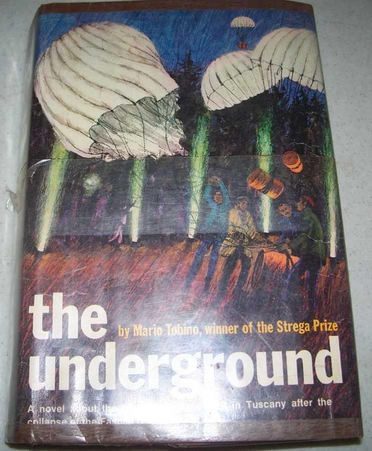 The Underground: A Novel, Tobino, Mario