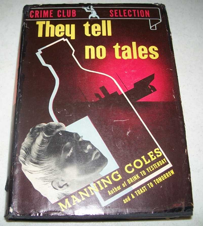They Tell No Tales, Coles, Manning