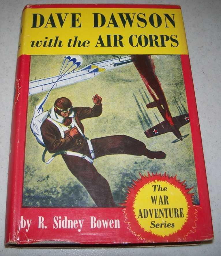 Dave Dawson in the Air Corps (The War Adventure Series), Bowen, R. Sidney