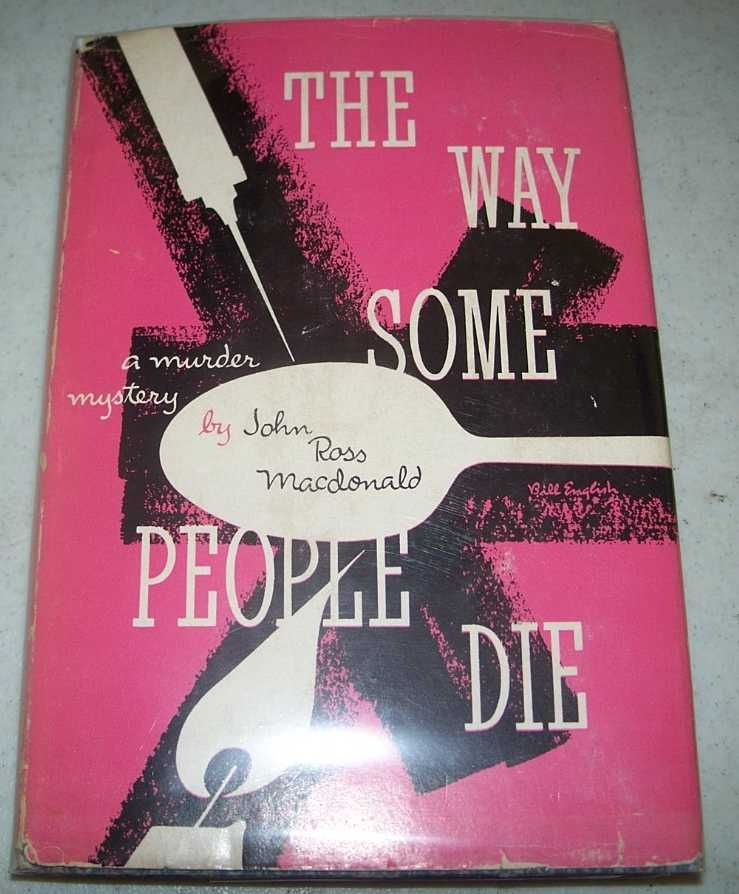 The Way Some People Die: A Murder Mystery, MacDonald, John Ross