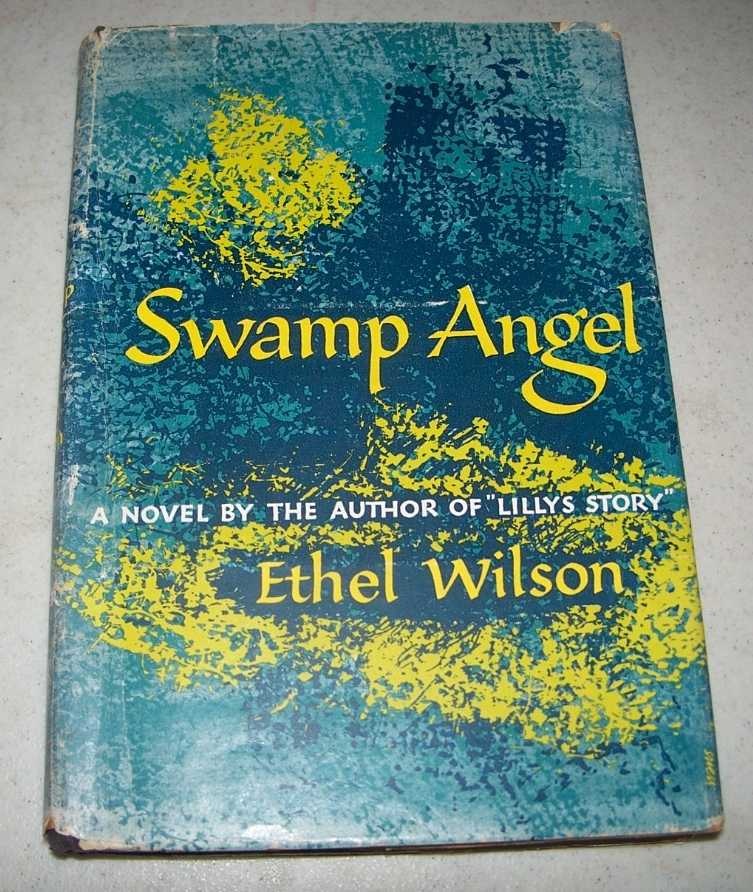 Swamp Angel: A Novel, Wilson, Ethel