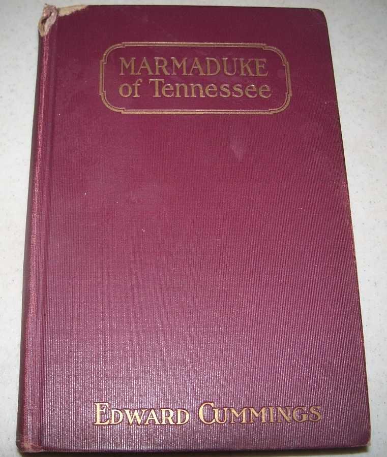 Marmaduke of Tennessee, Cummings, Edward