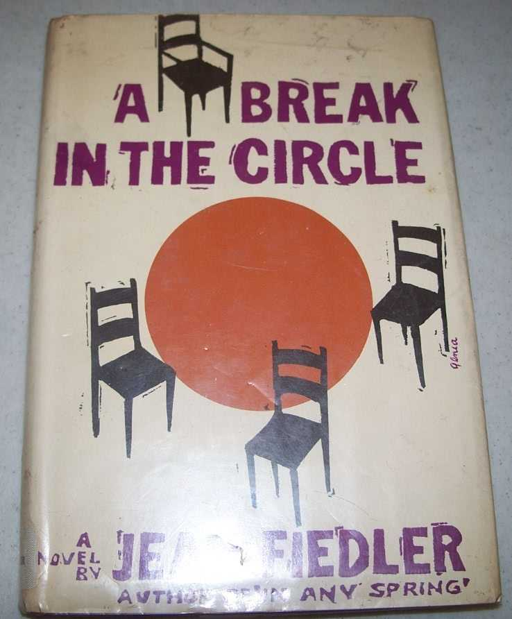 A Break in the Circle: A Novel, Fiedler, Jean