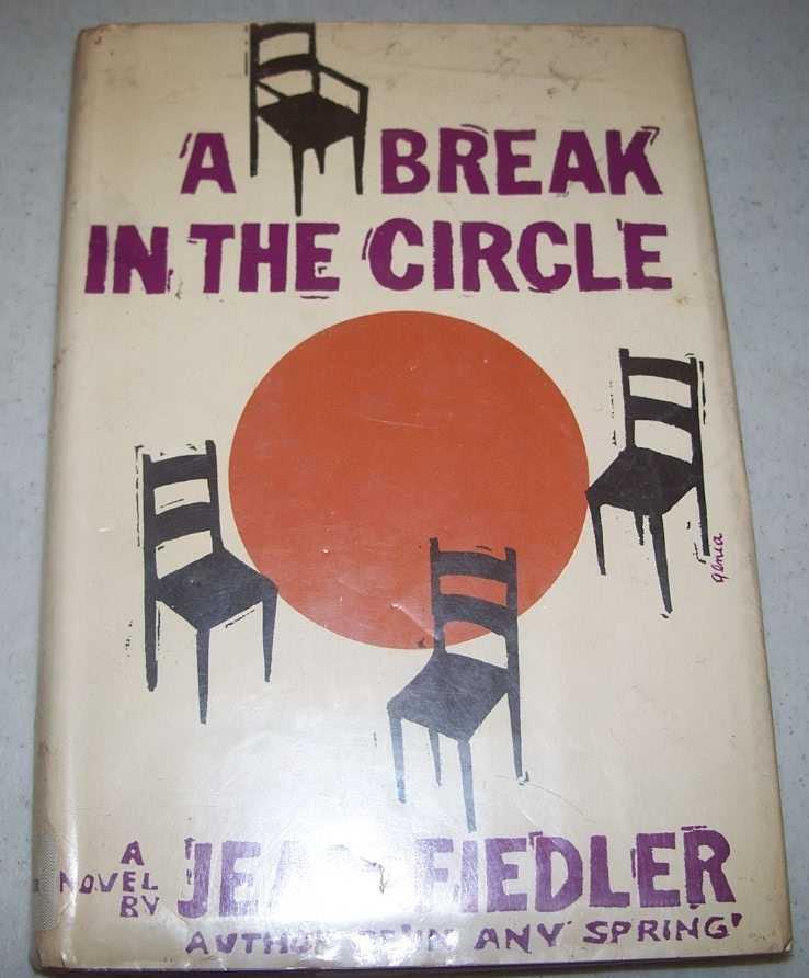 A Break in the Circle: A Novel, Fiedler, Jean