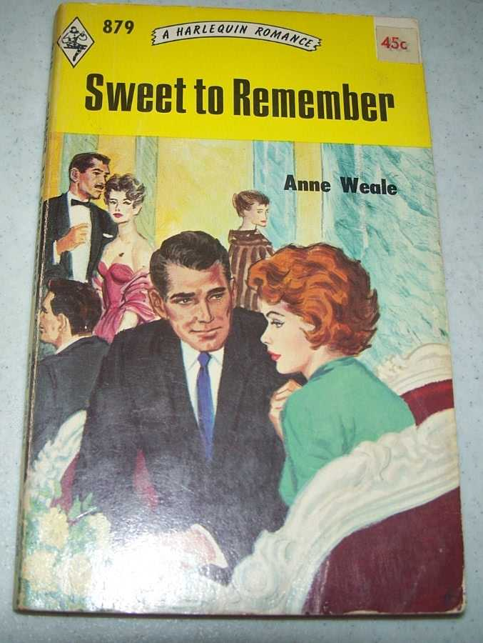 Sweet to Remember (A Harlequin Romance 879), Weale, Anne