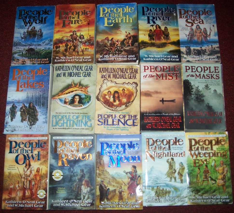 15 Books in People Series: People of the...Wolf; Fire; Earth; River; Sea; Lakes; Lightning; Silence; Mist; Masks; Owl; Raven; Moon; Nightland; Weeping Eye, Gear, Kathleen O'Neal and Gear, W. Michael