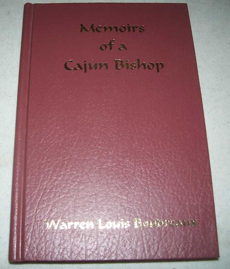 Memoirs of a Cajun Bishop, Boudreaux, Warren Louis