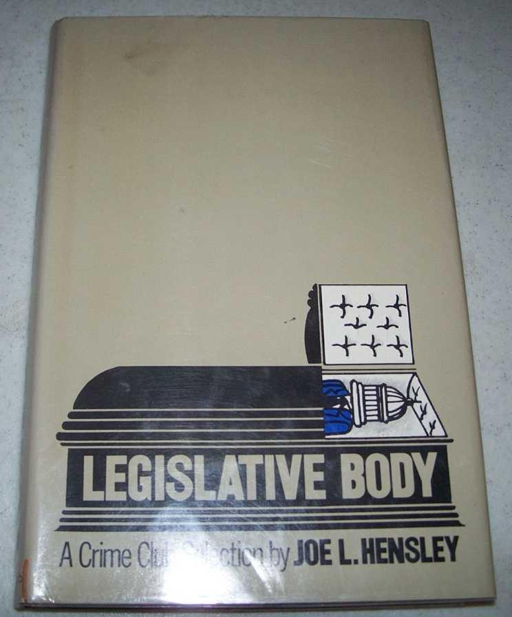 Legislative Body, Hensley, Joe L.