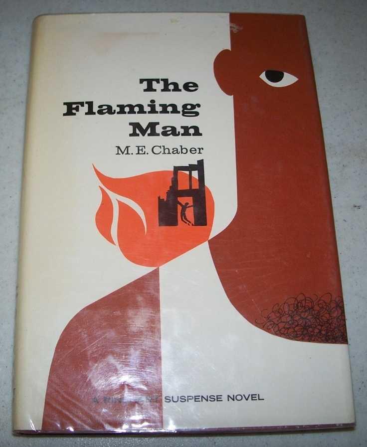 The Flaming Man: A Milo March Novel, Chaber, M.E.