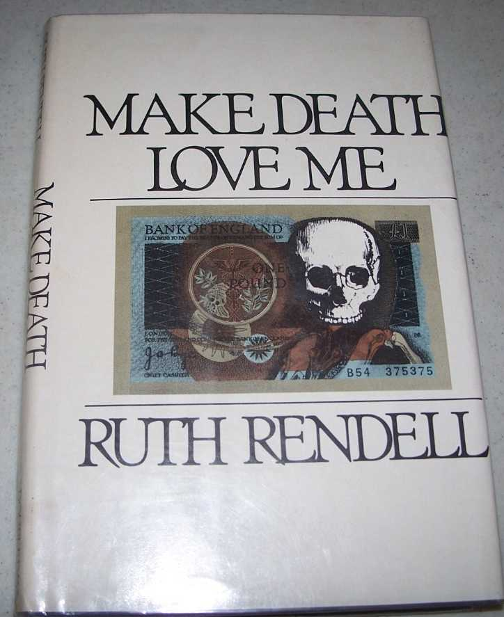 Make Death Love Me, Rendell, Ruth