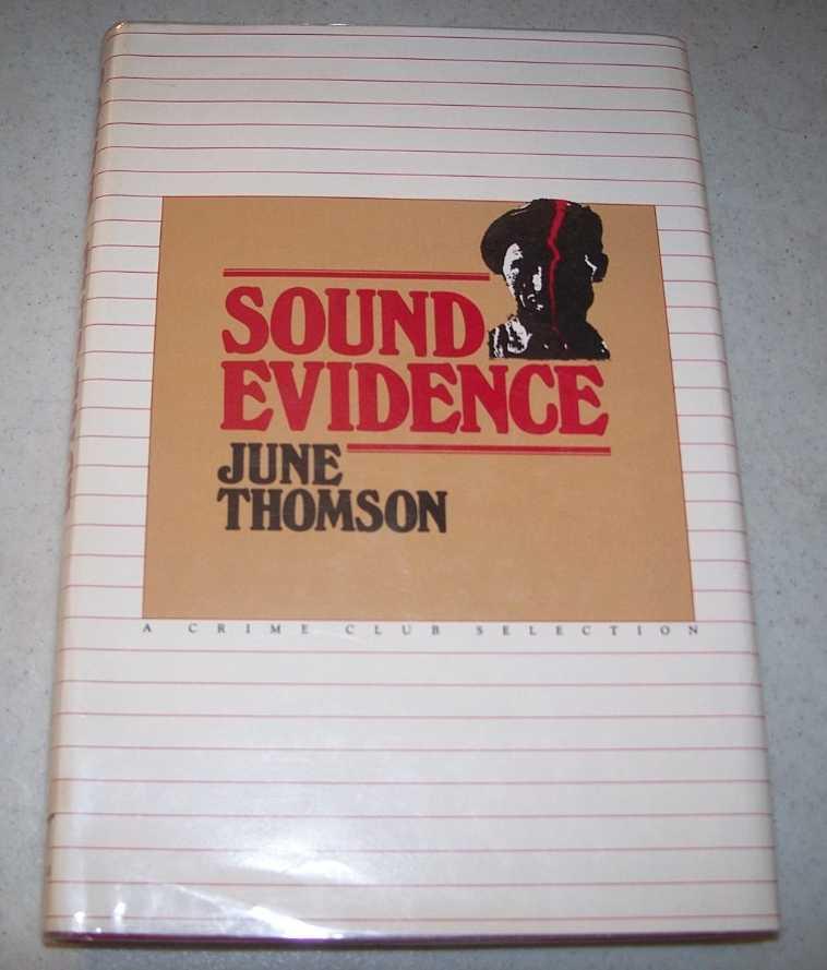 Sound Evidence, Thomson, June