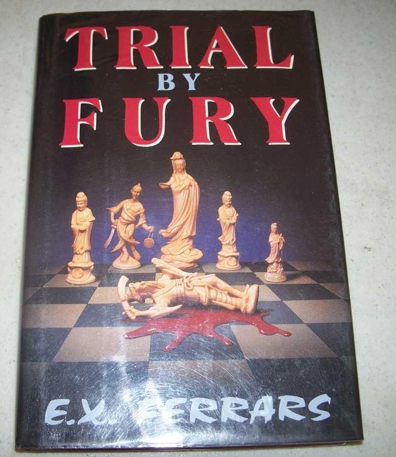 Trial by Fury, Ferrars, E.X.