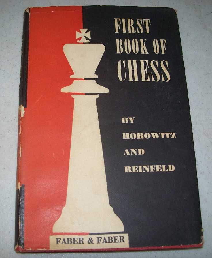 First Book of Chess, Horowitz, I.A. and Reinfeld, Fred
